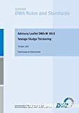 Advisory leaflet DWA-M 381E. Sewage sludge thickening