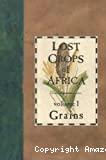 Lost crops of Africa. Vol. I: Grains