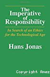 The imperative of responsibility. In search of an ethics for the technological age.