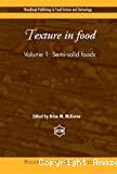 Texture in food. (2 Vol.) Vol 1 : Semi-solid foods.