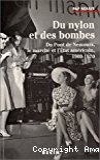Du nylon et des bombes. Du Pont de Nemours, le marché et l'état américain, 1900-1970.