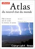 Atlas du nouvel état du monde