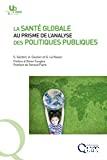 La santé globale au prisme de l'analyse des politiques publiques