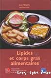 Lipides et corps gras alimentaires