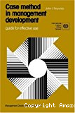 Case method in management development. Guide for effective use.