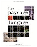Le Paysage : un nouveau langage pour l'étude des milieux tropicaux