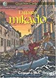 L'affaire Mikado