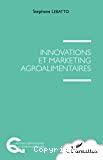 Innovations et marketing agroalimentaires