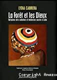 La forêt et les Dieux : religions afro-cubaines