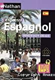 Espagnol : immersion orale : intermédiaire, faux débutant.
