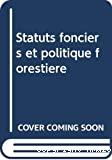 Statuts fonciers et politique forestière