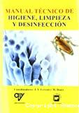 Manual téchnico de higiene, limpieza y desinfección.