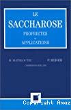 Le saccharose. Propriétés et applications.