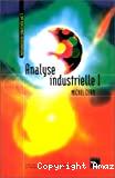 Instrumentation industrielle. Vol. 3 : Analyse industrielle. Tome 1.