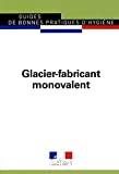 Guide de bonnes pratiques d'hygiène. Glacier-fabricant monovalent