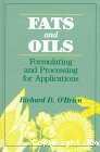 Fats and oils. Formulating and processing for applications.
