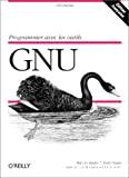 Programmer avec les outils GNU.