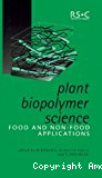 Plant biopolymer science. Food and non-food applications - Workshop (24/06/2001 - 27/06/2001, Nantes, France).
