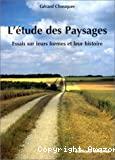 L'étude des paysages : essais sur leurs formes et leur histoire