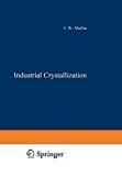 Industrial crystallization - 6th symposium (01/09/1975 - 03/09/1975, Usti nad Labem, Tchécoslovaquie).