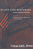 Plant life histories : ecology, phylogeny and evolution
