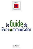 Le guide de l'éco-communication
