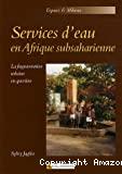 Services d'eau en Afrique subsaharienne- La fragmentation urbaine en question