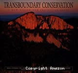 Transboundary conservation : a new vision for protected areas