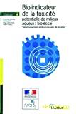Bio-indicateur de la toxicité potentielle de milieux aqueux : bio-essai Développement embryo-larvaire de bivalve
