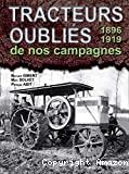 Tracteurs oubliés de nos campagnes, 1896-1918