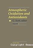 Atmospheric oxidation and antioxidants. (3 Vol.) Vol. 1.
