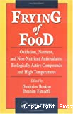Frying of food. Oxidation, nutrient and non-nutrient antioxidants, biologically active compounds and high temperatures.