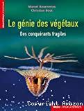 Le génie des végétaux