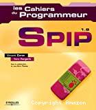 Les cahiers du programmeur. SPIP