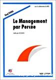 Le management par Percée : méthode Hoshin