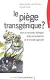 Le piège transgénique ?