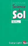 Dictionnaire de science du sol avec index anglais-français. 4ème édition.