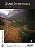 Global environmental forest policies : an international comparison