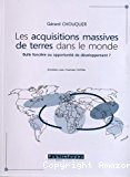 Les acquisitions massives de terres dans le monde