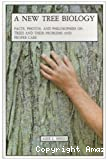 A new tree biology and dictionary