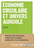 Économie circulaire et univers agricole