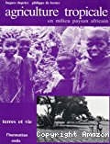 Agriculture Tropicale en milieu paysan africain