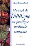 Manuel de diététique en pratique médicale courante