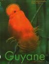 Guyane ou Le voyage écologique