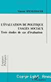 L'évaluation de politique, usages sociaux : Trois études de cas d'évaluation