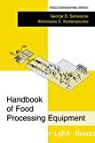 Handbook of food processing equipment.