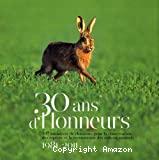 30 ans d'Honneurs 1981-2011