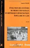 Evolution des systèmes de production ruraux en république démocratique du Laos : 1975-1995