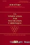 La vinification par macération carbonique