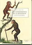 Les fondements de la biologie